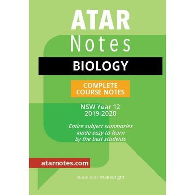 ATAR Notes: Year 12 Biology Complete Course Notes (2019-2020)