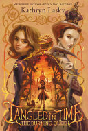 The Burning Queen (#2 Tangled in Time)