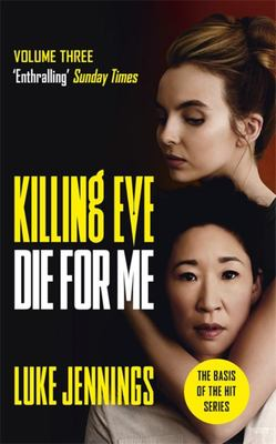 Die for Me (#3 Killing Eve)
