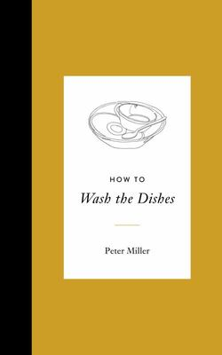 How to Wash the Dishes