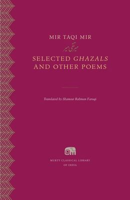 Selected Ghazals and Other Poems
