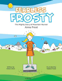 Fearless Frosty - The Mighty Story of Mountain Runner Anna Frost