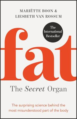 Fat: the Secret Organ