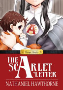 Manga Classics: the Scarlet Letter Hardcover - The Scarlet Letter Hardcover