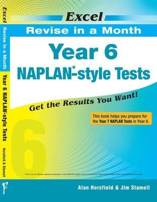 Year 6  NAPLAN*-style Tests Revise in a Month