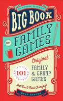 Family Games - 101 Original Family and Group Games That Don't Need Charging!
