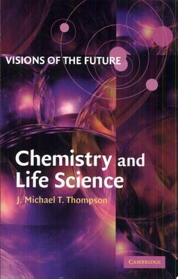 Visions of the Future - Chemistry and Life Science