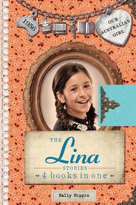 The Lina Stories (Our Australian Girl HB Bind-Up)