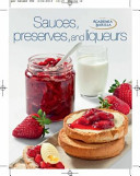 Great Little Cooking Books: Sauces, Preserves And Liqueurs