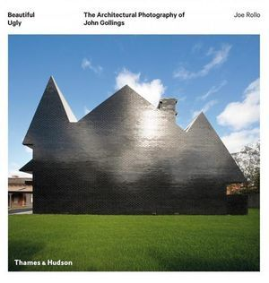 Beautiful Ugly: The Architectural Photography of John Gollings