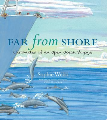 Far from ShoreChronicles of an Open Ocean Voyage