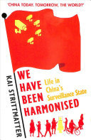 We Have Been Harmonised: Life in China..
