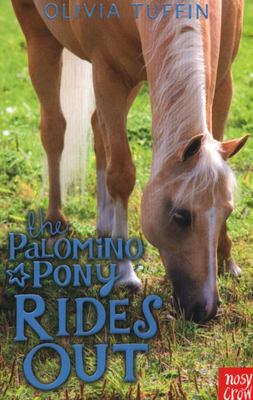 The Palomino Pony Rides Out (#2)