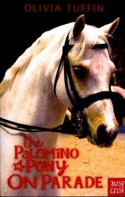 The Palomino Pony on Parade (Palomino Pony #5)