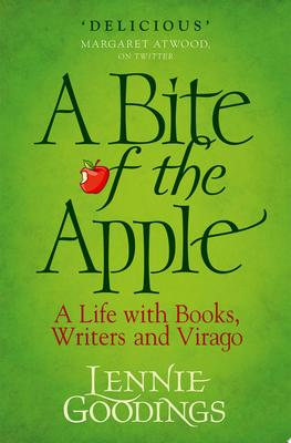 A Bite of the Apple - Behind the Scenes at Virago Press