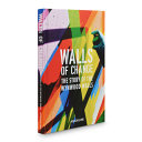 Walls of Change - The Story of the Wynwood Walls