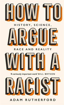 How to Argue with a Racist (HB)