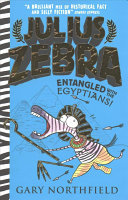 Entangled with the Egyptians! (Julius Zebra #3)