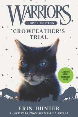 Crowfeather's Trial (#11 Warriors Super Edition)