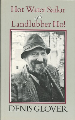 Hot Water Sailor, 1912-1962 - And, Landlubber Ho! 1963-1980