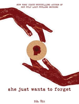 She Just Wants to Forget (#2 What She Felt)
