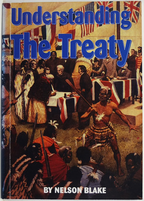 Understanding the Treaty - From Early New Zealand Foundations