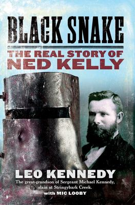Black Snake Real story of Ned Kelly