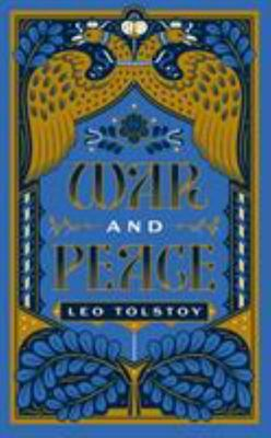 War and Peace: (Barnes and Noble Collectible Editions)