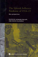 The Spanish Influenza Pandemic Of 1918-1919 - New Perspectives