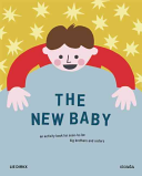 The New Baby: An Activity Book for Soon-to-be Big Brothers and Sister