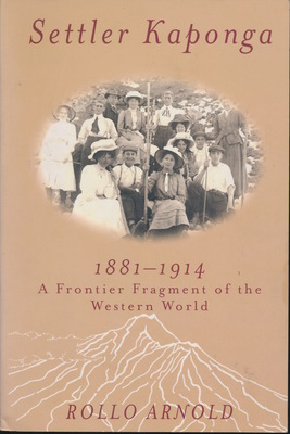 Settler Kaponga 1881-1914: A Frontier Fragment of the Western World
