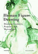 Human Figure Drawing - Drawing Gestures, Pictures and Movements