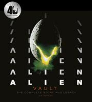 Alien Vault - The Definitive Story Behind the Film