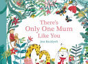 There's Only One Mum Like You (HB)
