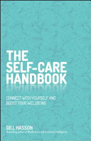 The Self-Care Handbook - Connect with Yourself and Boost Your Wellbeing