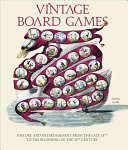 Vintage Board Games - A Journey Through Games of the Nineteenth Century