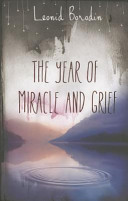Year of Miracle and Grief