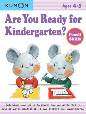 Are You Ready for Kindergarten Pencil Skills (Kumon)