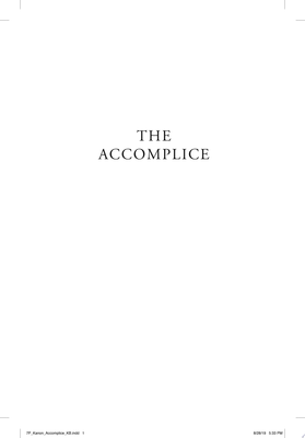The Accomplice - A Novel