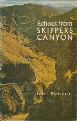 Echoes from Skippers Canyon