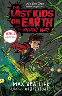 The Last Kids on Earth and the Midnight Blade (#5) HB