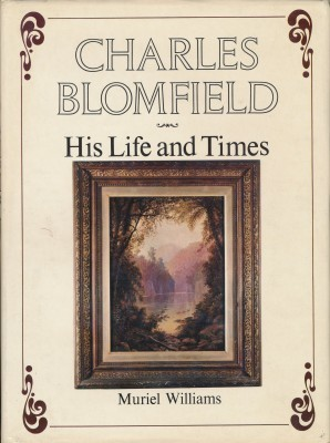CHARLES BLOMFIELD His Life and Times