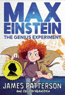 The Genius Experiment (Max Einstein #1)