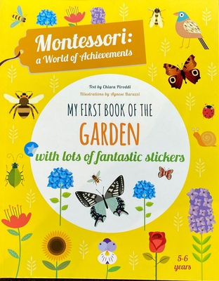 My First Book of the Garden: Montessori a World of Achievements