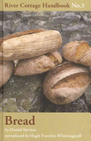 Bread (River Cottage Handbook No. 3)
