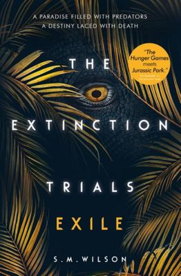 Extinction Trials #2: Exile