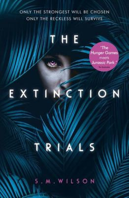 The Extinction Trials # 1