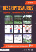 Descriptosaurus: Supporting Creative Writing for Ages 8-14