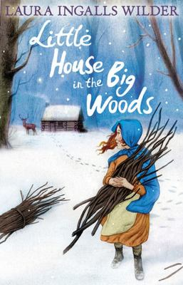 Little House in the Big Woods (Little House #1)