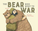 Wojtek: The Bear Who Went to War